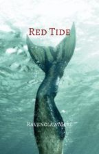 Red Tide -The WaterFire Saga  by RavenclawMerl