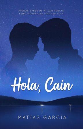 Hola, Caín [Disponible hasta el 10 de marzo] by matiasgonzalogarcia