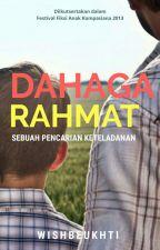 Dahaga Rahmat by wishbeukhti