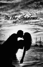 In the Shadows~zayn au~Completed ✅EDITING by MyLifeIsForfeit