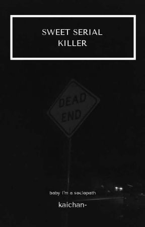 sweet serial killer -jaesung {✔} by kaichan-