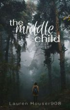 The Middle Child by laurenhouser908
