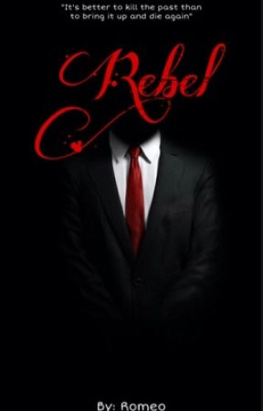Rebel {BTS Mafia au} - Book 1 by RomeoBleeds