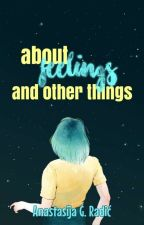 about feelings and other things by radixeva