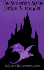 The Sorcerers Stone//Draco X Reader by TheGirlWhoSpeaks