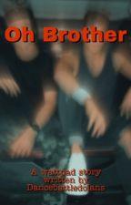 Oh Brother by dancebattledolan