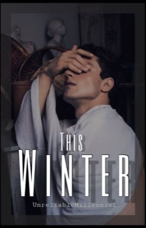 This Winter  by UnreliableMillennial