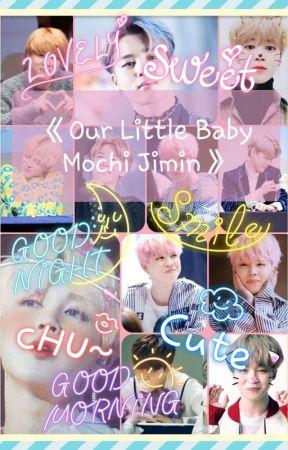 《Our Little Baby Mochi Jimin》 by thatdepresseduwu