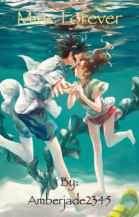 Mine Forever ( A Spirited Away fanfic ) cover