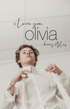 olivia » harry styles by cloudypeter12