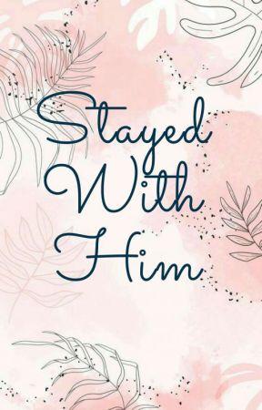 Stayed With Him (Ayran Sisters #1)  by kishaharatzi