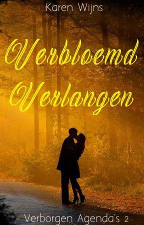 Verbloemd Verlangen (Verborgen Agenda's - 2) (#Wattys2019) by Karen_Wijns