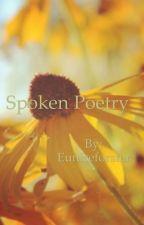 Spoken Poetry  by Euniceforster