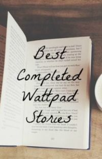 Best Completed Wattpad Stories cover