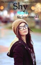 Shy (The internship) (Stuart Twombly) (Smut)  by taylawitowski