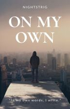 On My Own by nightstrig