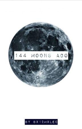 144 Moons Ago by thyholymalec