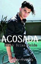 ACOSADA -Erick Brian Colón. by SamanthaaMG