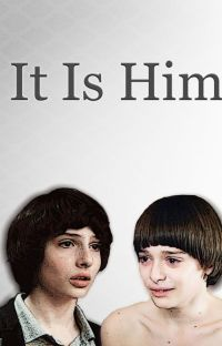 It Is Him - Byler cover