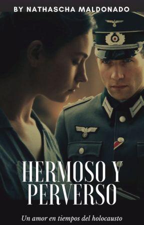 (Completa) Hermoso y Perverso by NathaschaVzla