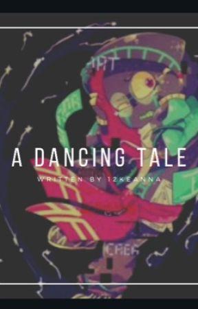 ✔️A Dancing Tale  by 12Keanna