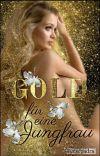 Gold für eine Jungfrau cover