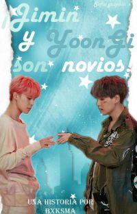 ¡Jimin y Yoongi son novios! [ym] cover