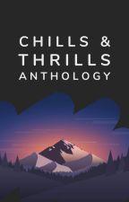 Chills & Thrills Anthology by mystery