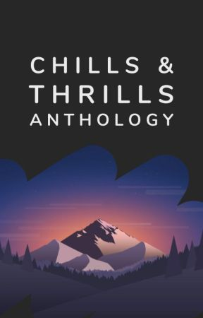 Chills & Thrills Anthology by mystery