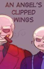 An Angel's clipped wings (🔵mafia🔴 x fem reader)  by ActuallyAlastor