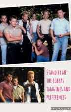 Stand by me: the cobras imagines and preferences! by m_mariiie