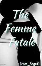 Femme Fatale by Great_Sage13