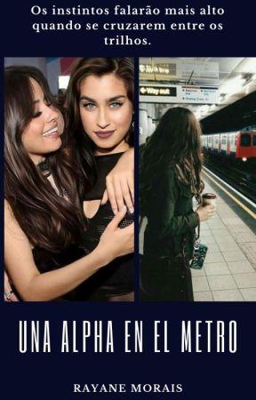 Una Alpha en el Metro by RayaneMorais1