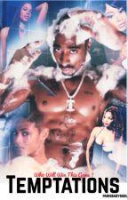 Temptations. (Tupac Shakur) by ParisBabyGurl
