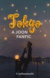 tokyo. | namjoon ✓  cover