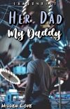 Her Dad My Daddy (manxboy) ✓ cover