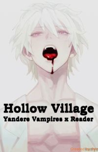 Hollow Village (Yandere Boys x Reader Story) cover