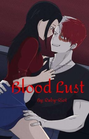 Blood Lust by Ruby-Riot