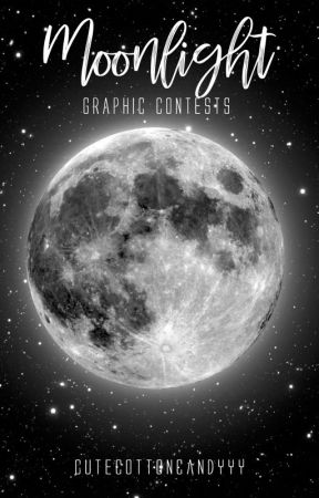Moonlight|Graphic Contests by cutecottoncandyyy