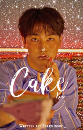 Cake | Pentagon Kino | [CONCLUÍDA] by ParkMinSoo_