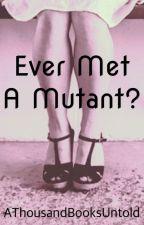 Ever Met A Mutant? - Charles Xavier by AThousandBooksUntold