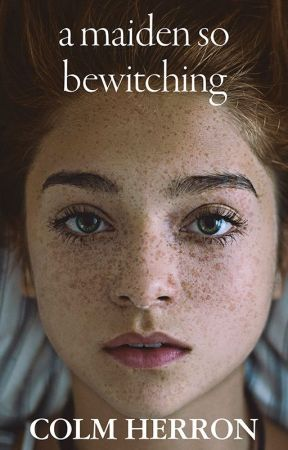 A Maiden So Bewitching by ColmHerron