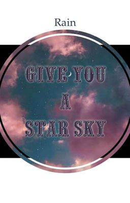 [MarkGun] Give you a star sky
