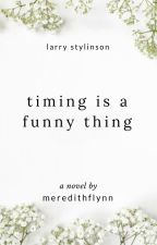 timing is a funny thing - larry stylinson [on hold] by meredithflynn