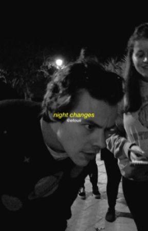night changes, harry s . ✓ by etouii