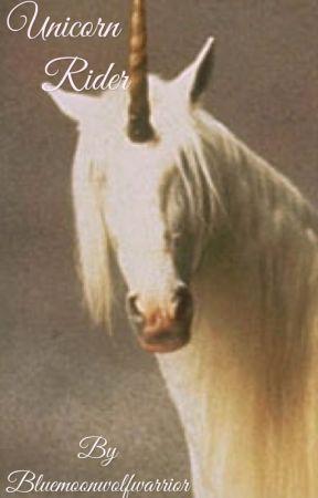Unicorn Rider by bluemoonwolfwarrior