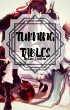Turning Tables by Andare_Latoban