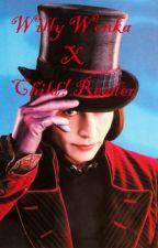 Willy Wonka x Child!Reader by MidnightblueGhost