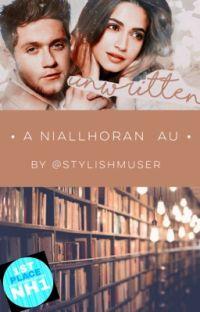 Unwritten [ A Niall Horan AU ] cover