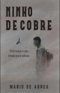Ninho de Cobre (Conto) (Concluído) cover